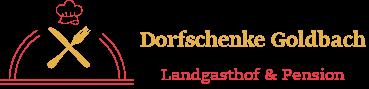 Dorfschenke Goldbach